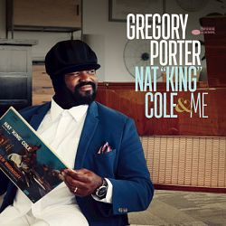 Gregory Porter-Nat King Cole & Me (Deluxe)