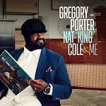 Gregory Porter - Nat King Cole & Me (Deluxe)