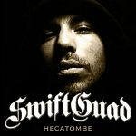 Swift Guad - Hécatombe