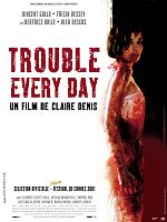 Trouble Every Day - FRENCH HDLight 720p (IA Upscale)