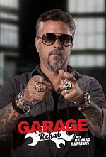 Garage Rehab  - Saison 01 FRENCH