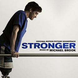 Michael Brook-Stronger (Original Motion Picture Soundtrack)