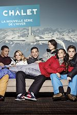 Le Chalet (2015) - Saison 05 FRENCH