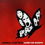 General Elektriks - Carry No Ghosts + [FLAC]