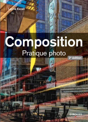 Composition Pratique Photo   Laurie Excell  pdf