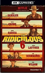The Ridiculous 6 - MULTI TRUEFRENCH 4K UHD
