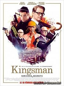 voir-Kingsman : Services secrets-en-streaming-gratuit