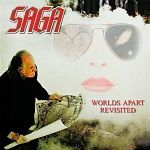 Saga - Worlds Apart Revisited (Live)