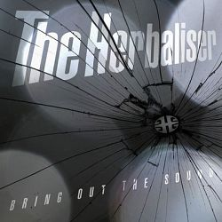 The Herbaliser-Bring Out the Sound