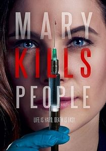 affiche serie Mary Kills People - Saison 1 en streaming