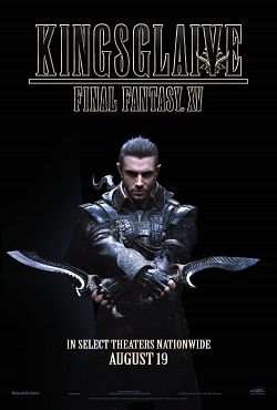Kingsglaive Final Fantasy XV 2016 Truefrench 720p HD Light AC3