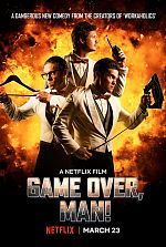 Game Over, Man! - FRENCH WEBRip