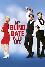 My blind date with life - FRENCH HDRip