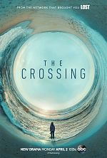 The Crossing (2018) - Saison 01 VOSTFR 720p