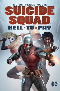 affiche film Suicide Squad : Hell To Pay en streaming