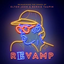 Multi-interprètes-Revamp: The Songs of Elton John & Bernie Taupin