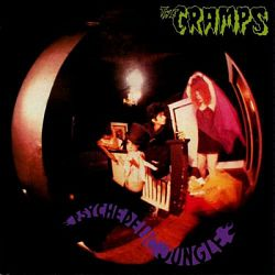 The Cramps-Psychedelic Jungle