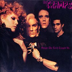 The Cramps-Songs the Lord Taught Us
