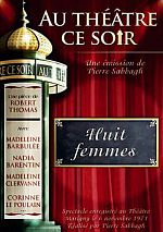 Theâtre - Huit Femmes - French