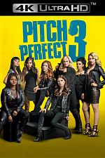 Pitch Perfect 3  - MULTi (Avec TRUEFRENCH) 4K UHD