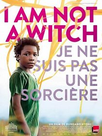 affiche film I Am Not a Witch en streaming