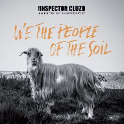 The Inspector Cluzo-We the People of the Soil