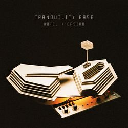Arctic Monkeys-Tranquility Base Hotel & Casino