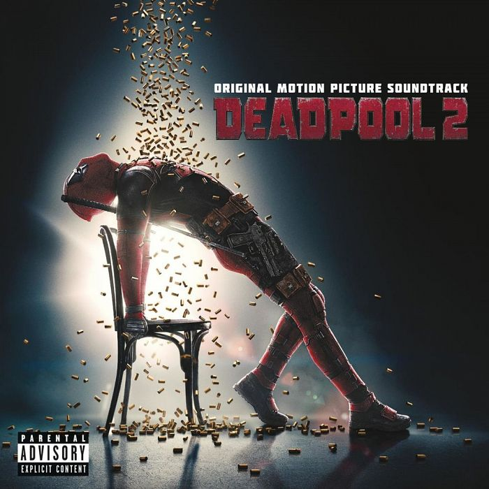 Multi-interprètes-Deadpool 2 (Original Motion Picture Soundtrack)