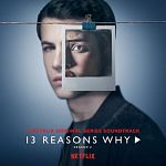 Multi-interprètes - 13 Reasons Why Saison 2 (Series Soundtrack) + [FLAC]