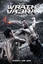 The Wrath of Vajra 2013 - VOSTFR