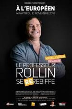 Spectacle - Francois Rollin - Le Professeur Rollin Se Re.Rebiffe - 2017 - FRENCH