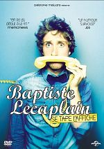 Spectacle - Baptiste.lecaplain.se.tape.l'affiche.2013