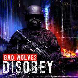 Bad Wolves-Disobey