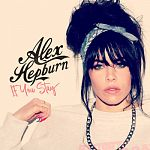 Alex Hepburn - If You Stay - EP