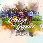 Chico & The Gypsies - Mi Corazón
