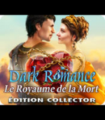 Dark Romance Le Royaume De La Mort Collector Edition - PC