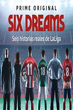 Six Dreams - Saison 01 VOSTFR
