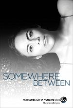 Somewhere Between - Saison 01 FRENCH