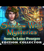 Shadow Wolf Mysteries 4 - Sous la Lune Pourpre Collector Edition - PC