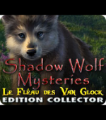 Shadow Wolf Mysteries - Le fléau des Van Glock Collector Edition - PC