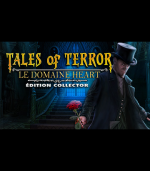 Tales of Terror - Le Domaine Heart Collector Edition - PC