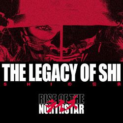 Rise of the Northstar-The Legacy of Shi