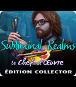 Subliminal Realms - Le Chef d'oeuvre Collector Edition - PC
