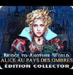 Bridge to another world 3 - Alice au pays des ombres Collector Edition - PC