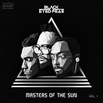 The Black Eyed Peas - MASTERS OF THE SUN VOL. 1