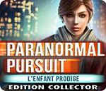Paranormal Pursuit - L'Enfant Prodige Édition Collector - PC