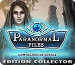 Paranormal Files Compagnon de Voyage Edition Collector - PC