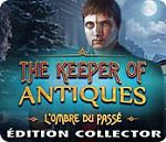 The Keeper of Antiques - L'Ombre du Passé Édition Collector - PC