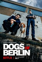 Dogs Of Berlin - Saison 01 VOSTFR