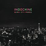Indochine - Black City Parade (Réédition)